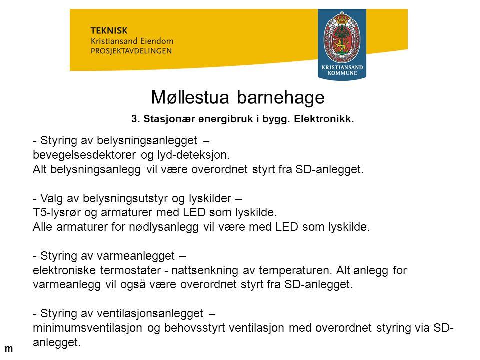 3. Stasjonær energibruk i bygg. Elektronikk.
