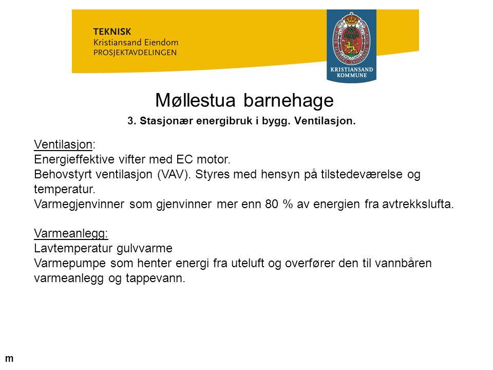 3. Stasjonær energibruk i bygg. Ventilasjon.