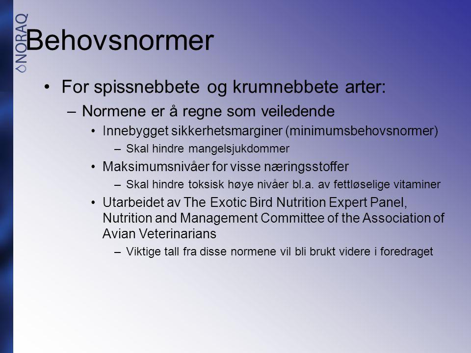 Behovsnormer For spissnebbete og krumnebbete arter: