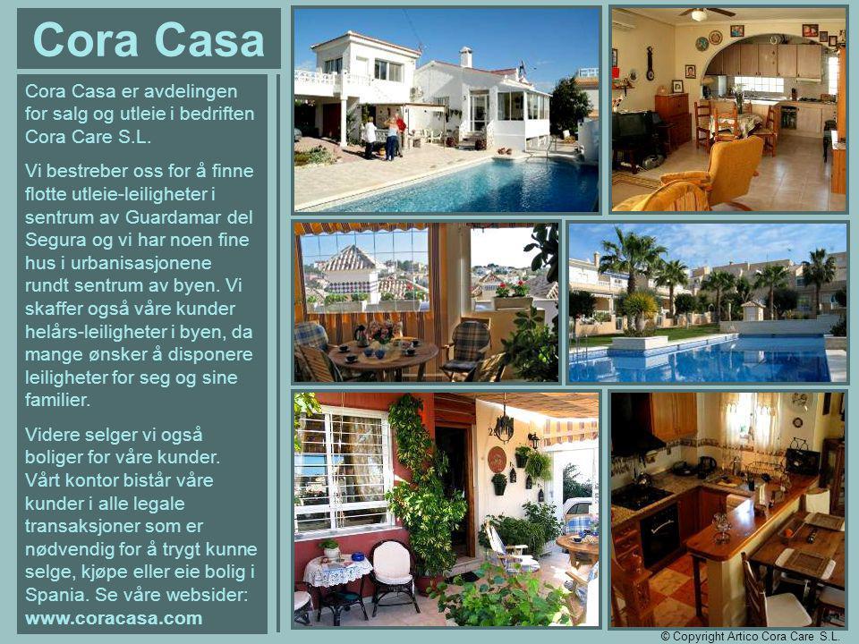 Cora Casa Cora Casa er avdelingen for salg og utleie i bedriften Cora Care S.L.
