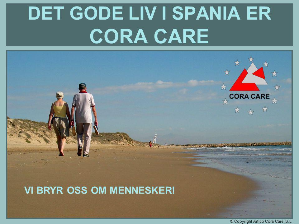 DET GODE LIV I SPANIA ER CORA CARE