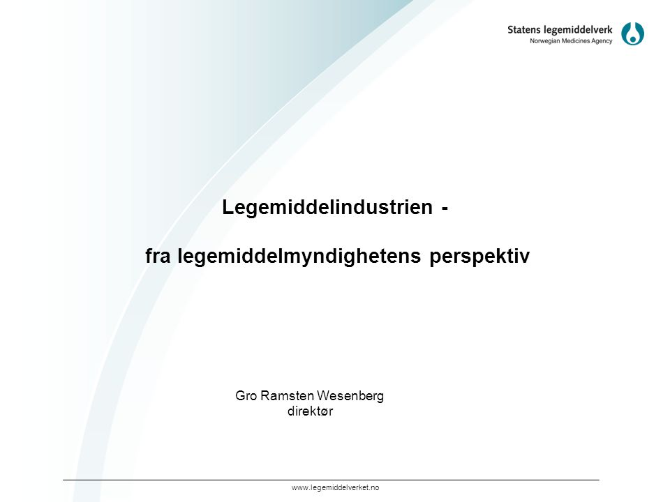 Legemiddelindustrien - fra legemiddelmyndighetens perspektiv