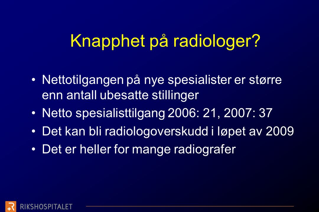 Knapphet på radiologer