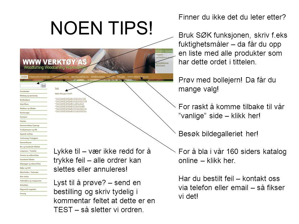 NOEN TIPS!