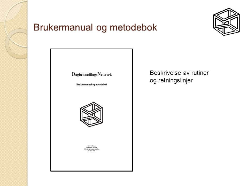 Brukermanual og metodebok