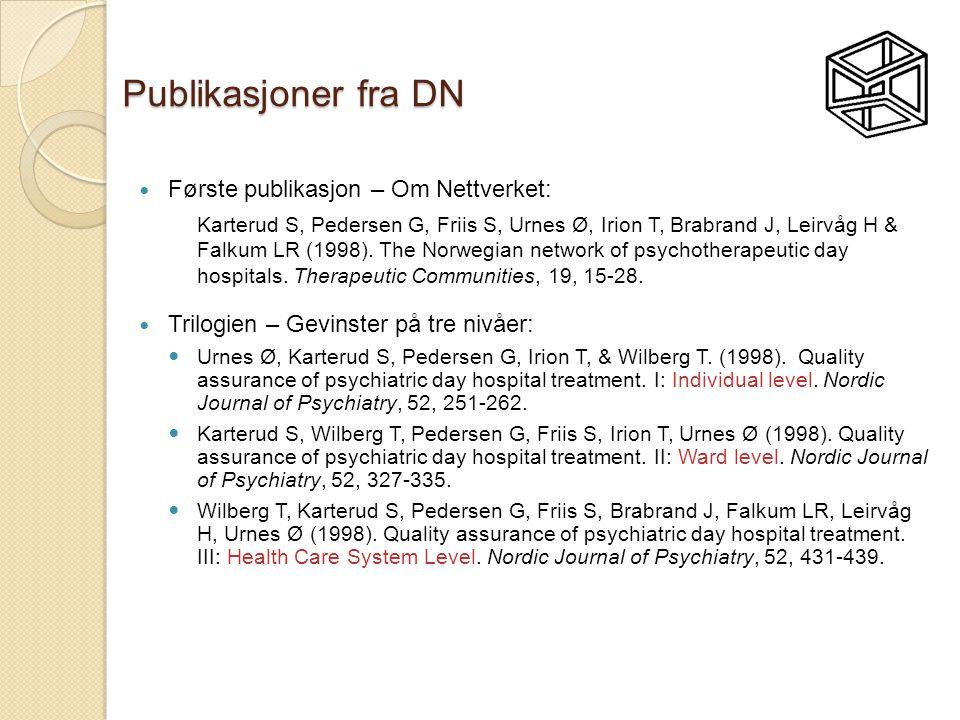 Publikasjoner fra DN Første publikasjon – Om Nettverket: