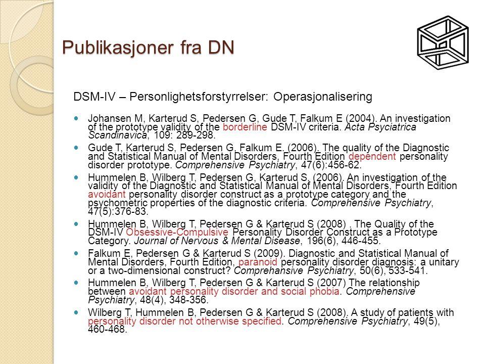 Publikasjoner fra DN DSM-IV – Personlighetsforstyrrelser: Operasjonalisering.
