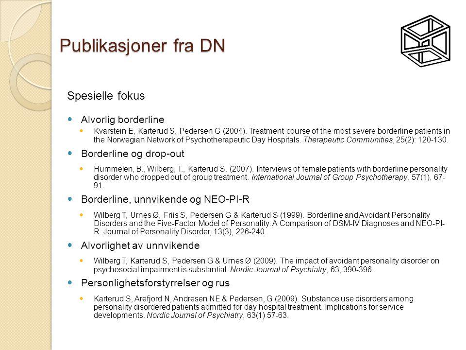Publikasjoner fra DN Spesielle fokus Alvorlig borderline