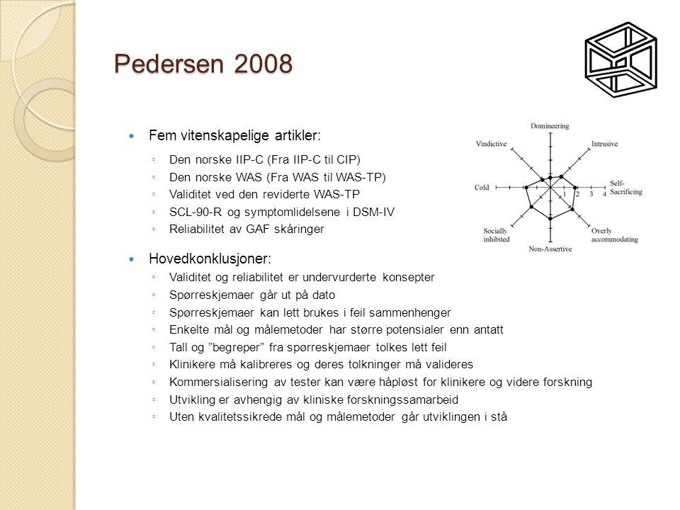 Pedersen 2008 Fem vitenskapelige artikler: Hovedkonklusjoner: