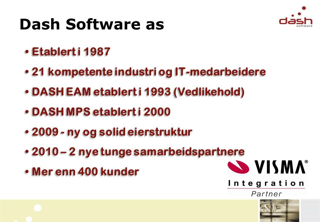 Dash Software as Etablert i 1987