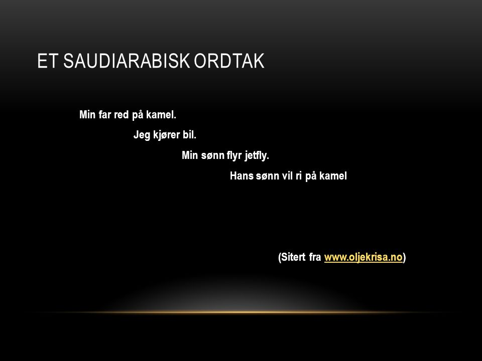 Et saudiarabisk ordtak
