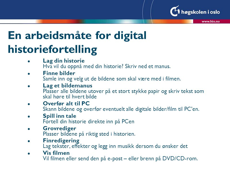 En arbeidsmåte for digital historiefortelling
