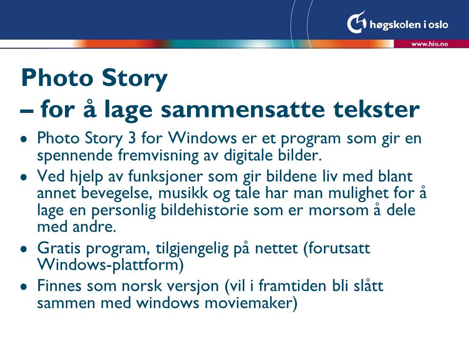 Photo Story – for å lage sammensatte tekster