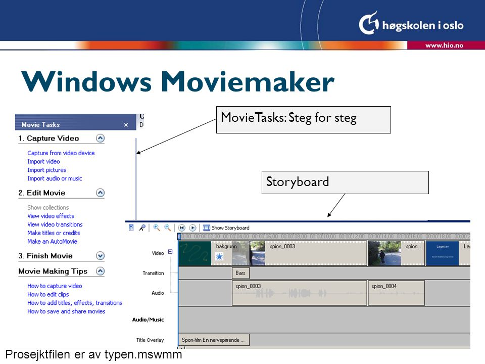 Windows Moviemaker MovieTasks: Steg for steg Storyboard