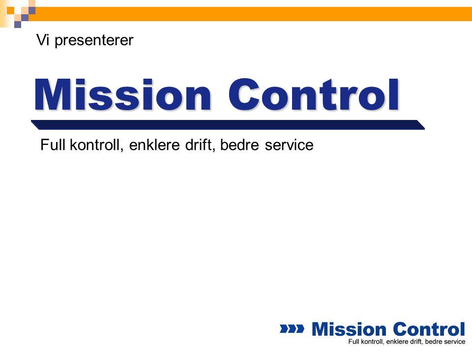 Mission Control Vi presenterer