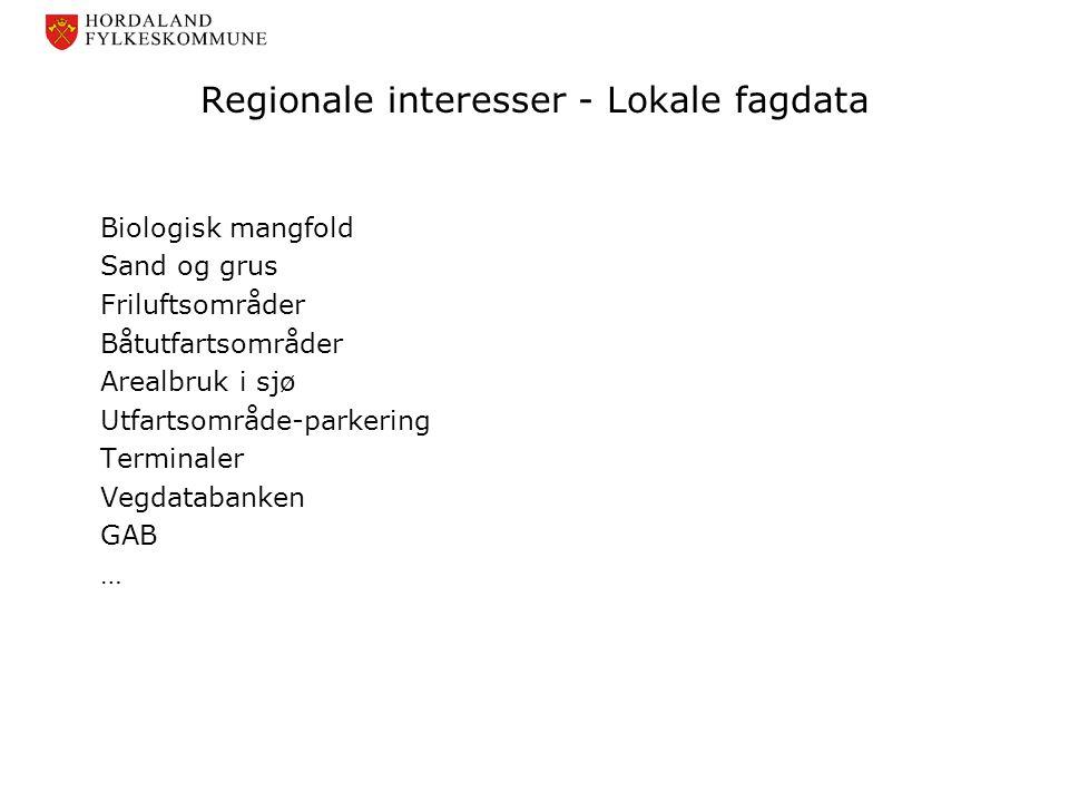 Regionale interesser - Lokale fagdata