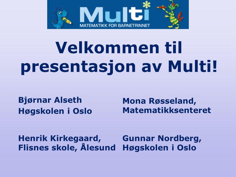 Velkommen til presentasjon av Multi!