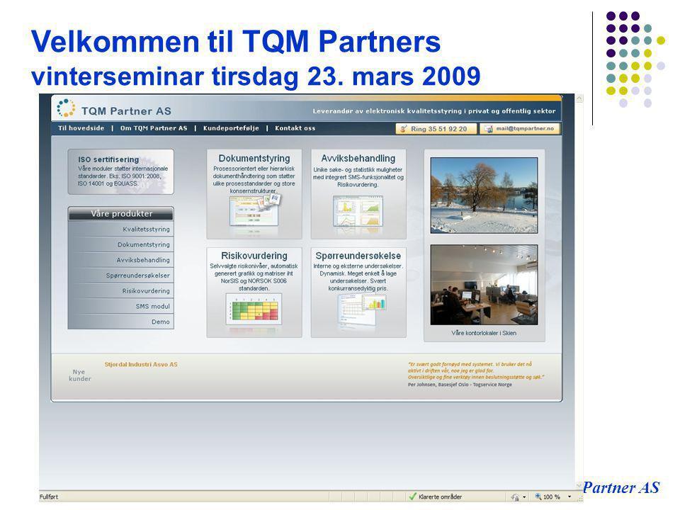 Velkommen til TQM Partners vinterseminar tirsdag 23. mars 2009