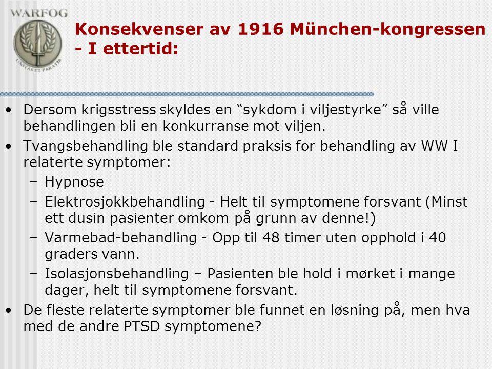 Konsekvenser av 1916 München-kongressen - I ettertid: