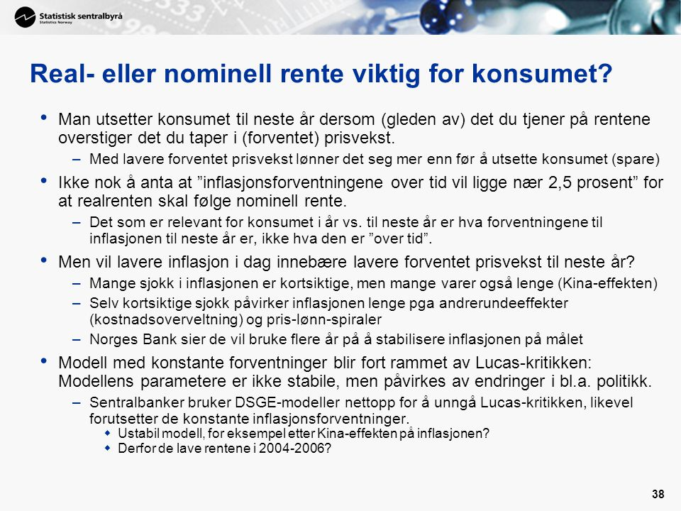 Real- eller nominell rente viktig for konsumet