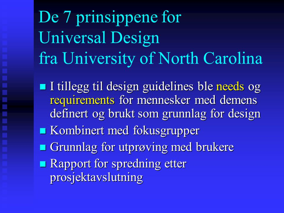 De 7 prinsippene for Universal Design fra University of North Carolina