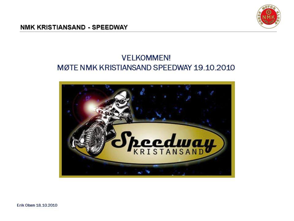 MØTE NMK KRISTIANSAND SPEEDWAY 19.10.2010
