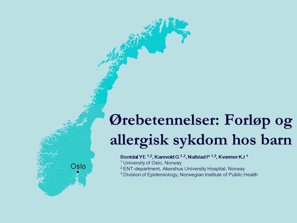 Ørebetennelser: Forløp og allergisk sykdom hos barn