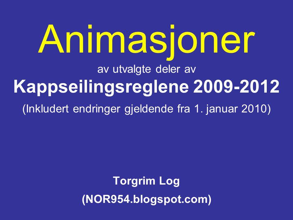 Animasjoner av utvalgte deler av Kappseilingsreglene 2009-2012 (Inkludert endringer gjeldende fra 1.