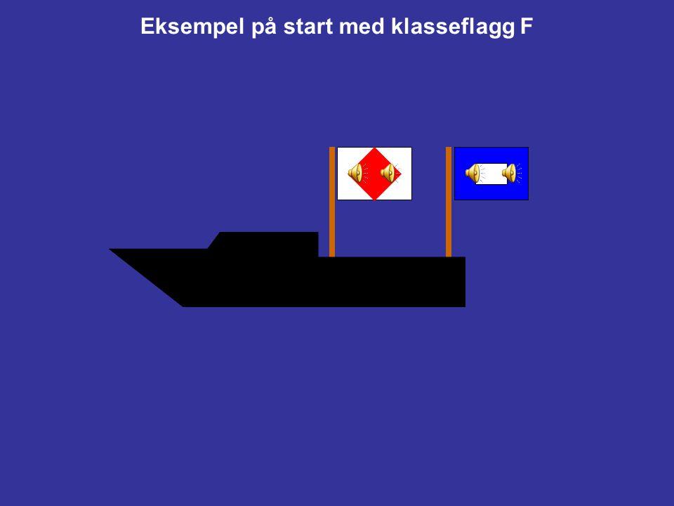 Eksempel på start med klasseflagg F