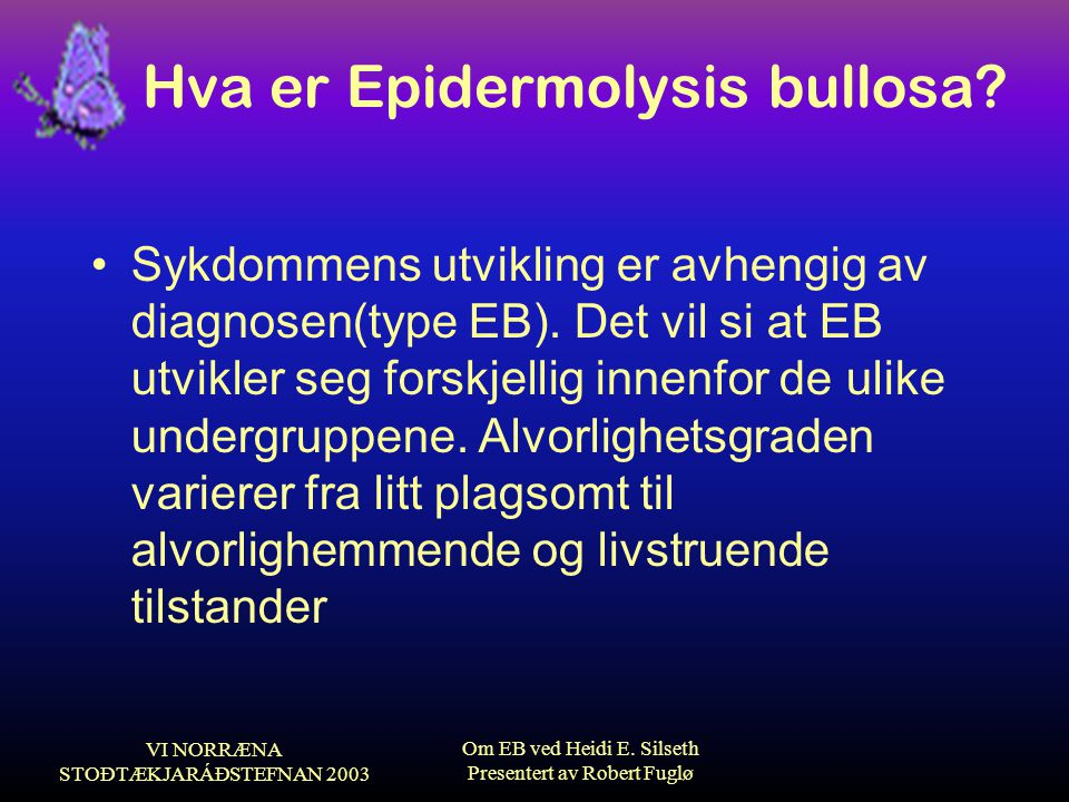 Hva er Epidermolysis bullosa