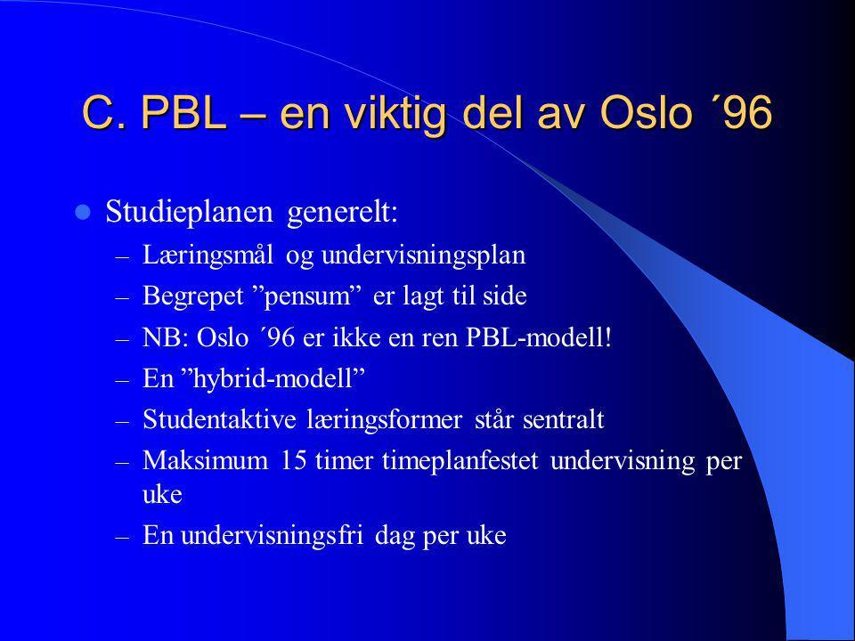 C. PBL – en viktig del av Oslo ´96