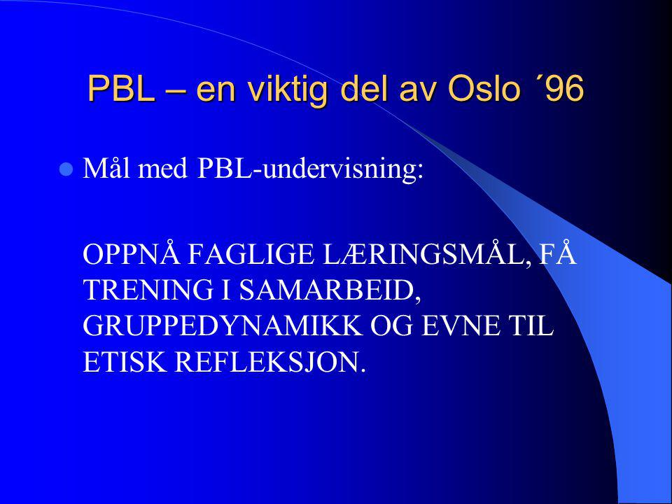 PBL – en viktig del av Oslo ´96