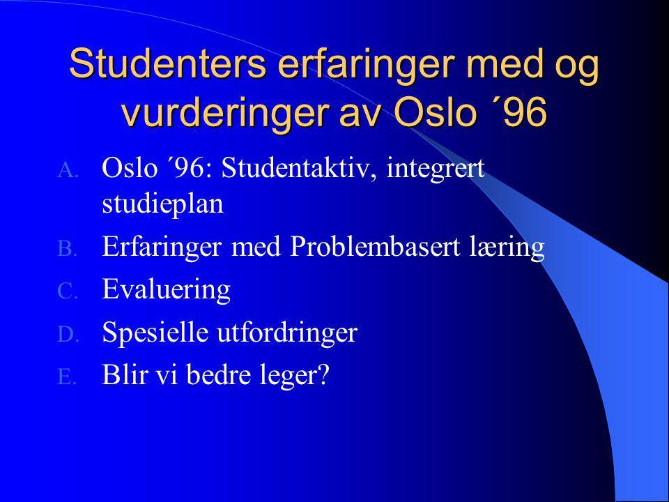 Studenters erfaringer med og vurderinger av Oslo ´96