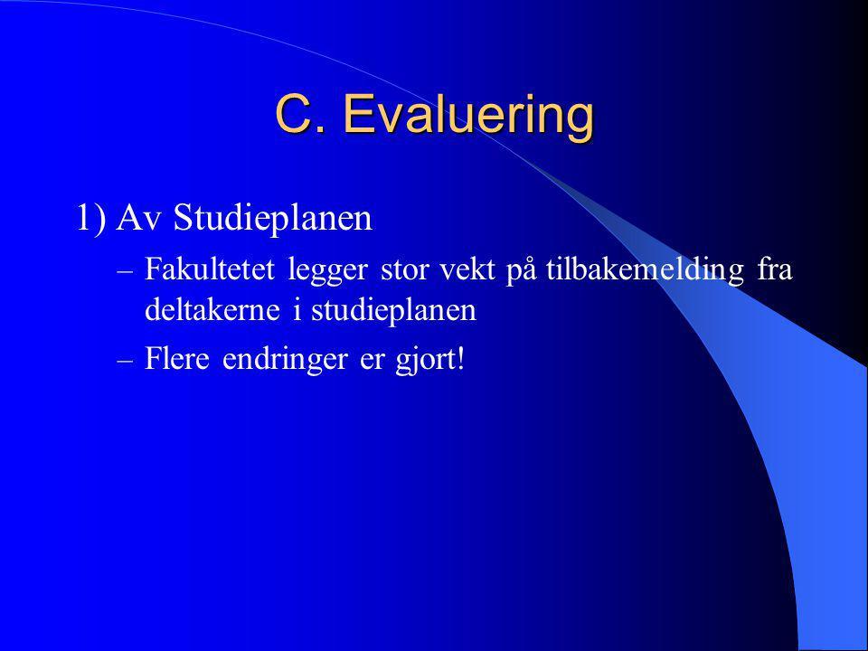 C. Evaluering 1) Av Studieplanen