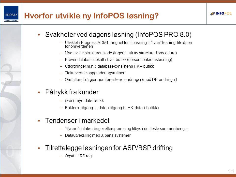 Hvorfor utvikle ny InfoPOS løsning
