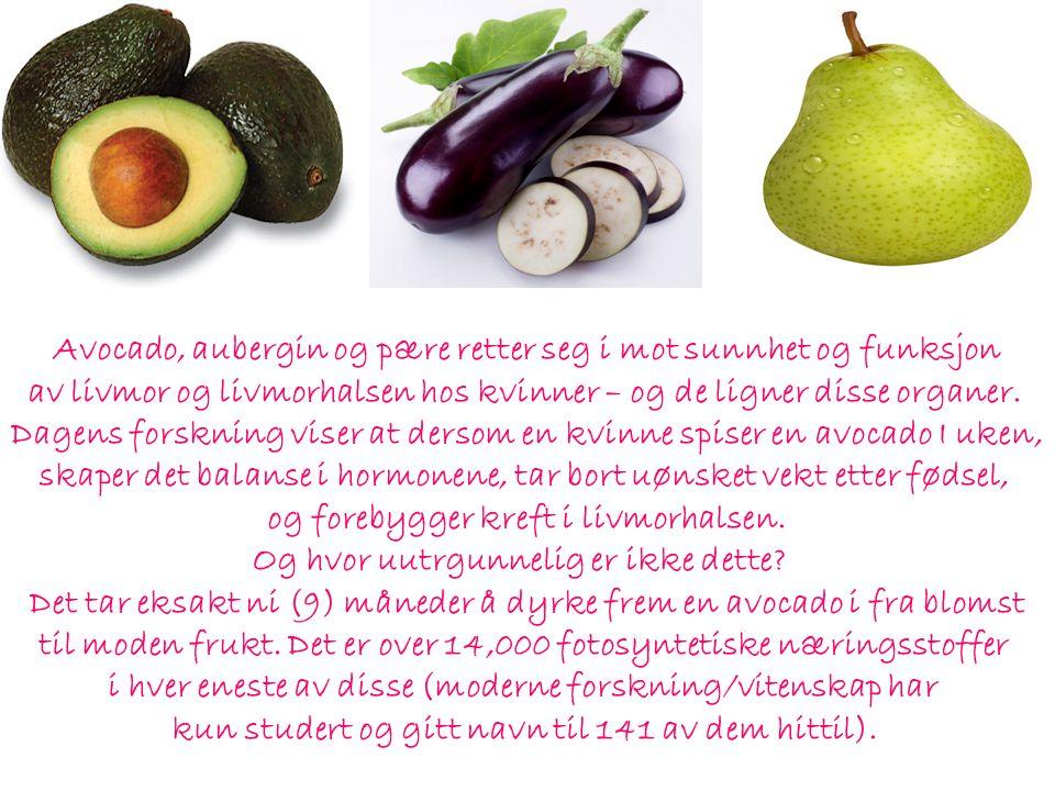 Avocado, aubergin og pære retter seg i mot sunnhet og funksjon