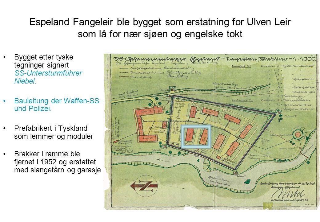 Espeland Fangeleir ble bygget som erstatning for Ulven Leir som lå for nær sjøen og engelske tokt