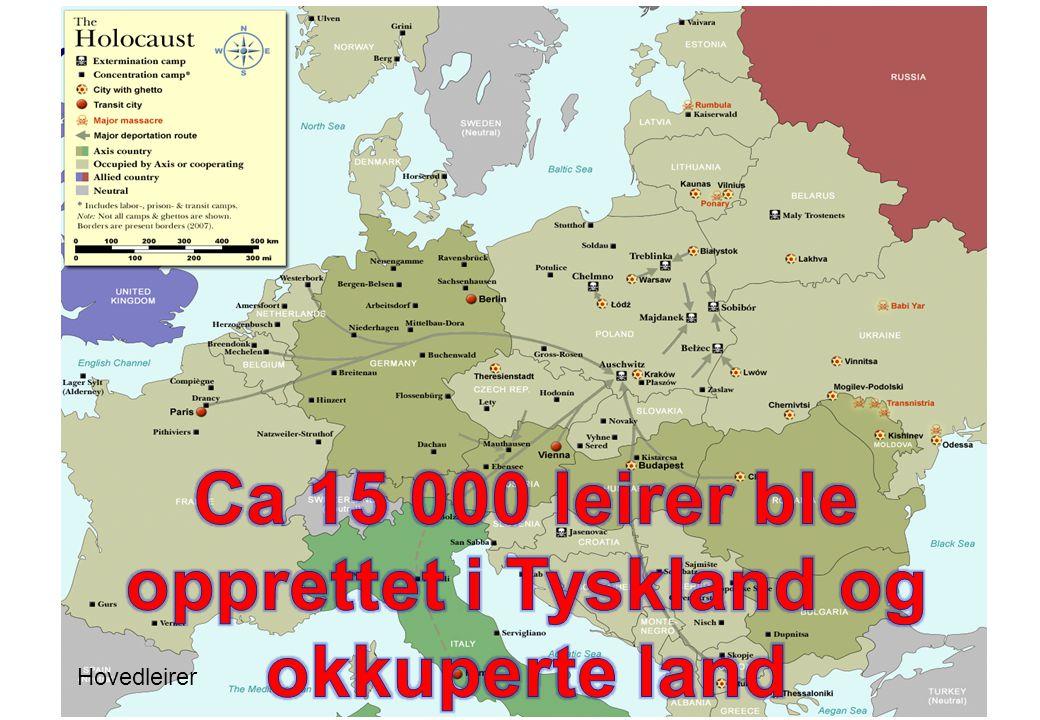Ca 15 000 leirer ble opprettet i Tyskland og okkuperte land
