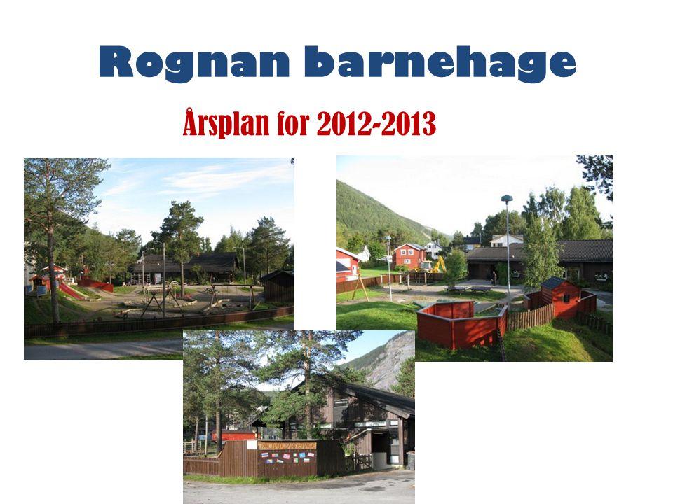 Rognan barnehage Årsplan for 2012-2013