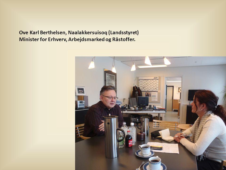 Ove Karl Berthelsen, Naalakkersuisoq (Landsstyret)