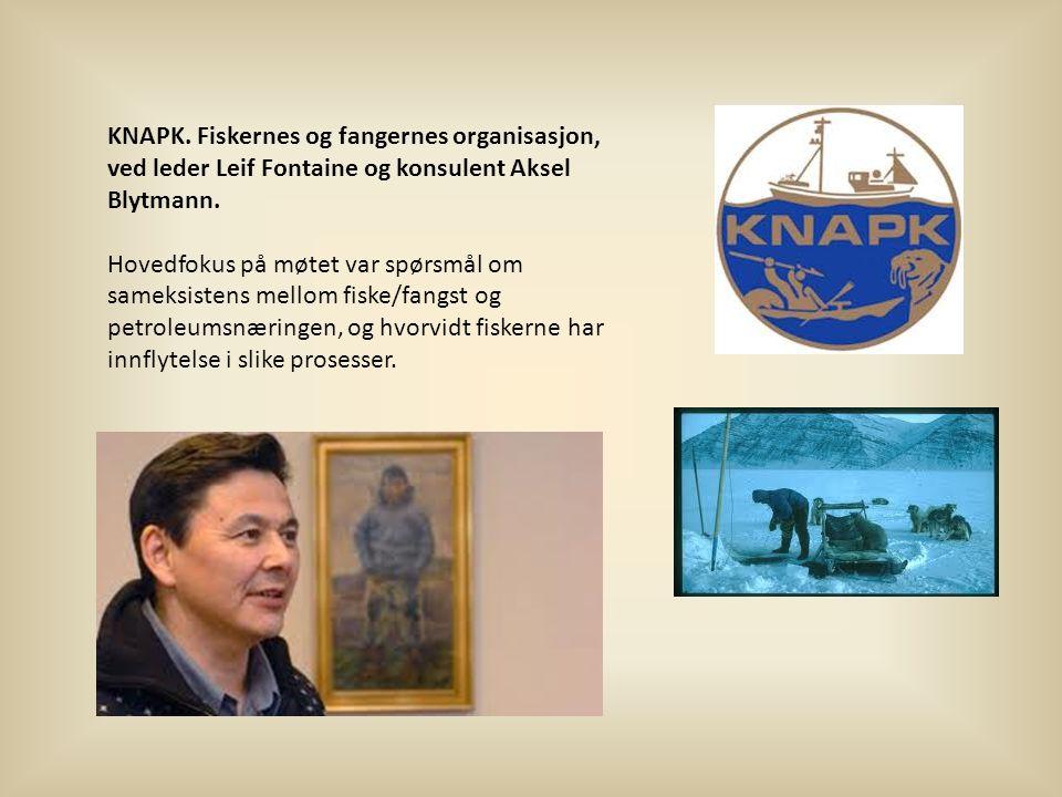 KNAPK. Fiskernes og fangernes organisasjon, ved leder Leif Fontaine og konsulent Aksel Blytmann.