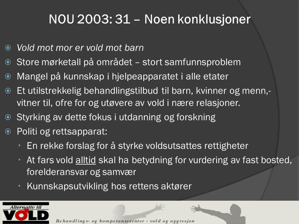 NOU 2003: 31 – Noen konklusjoner