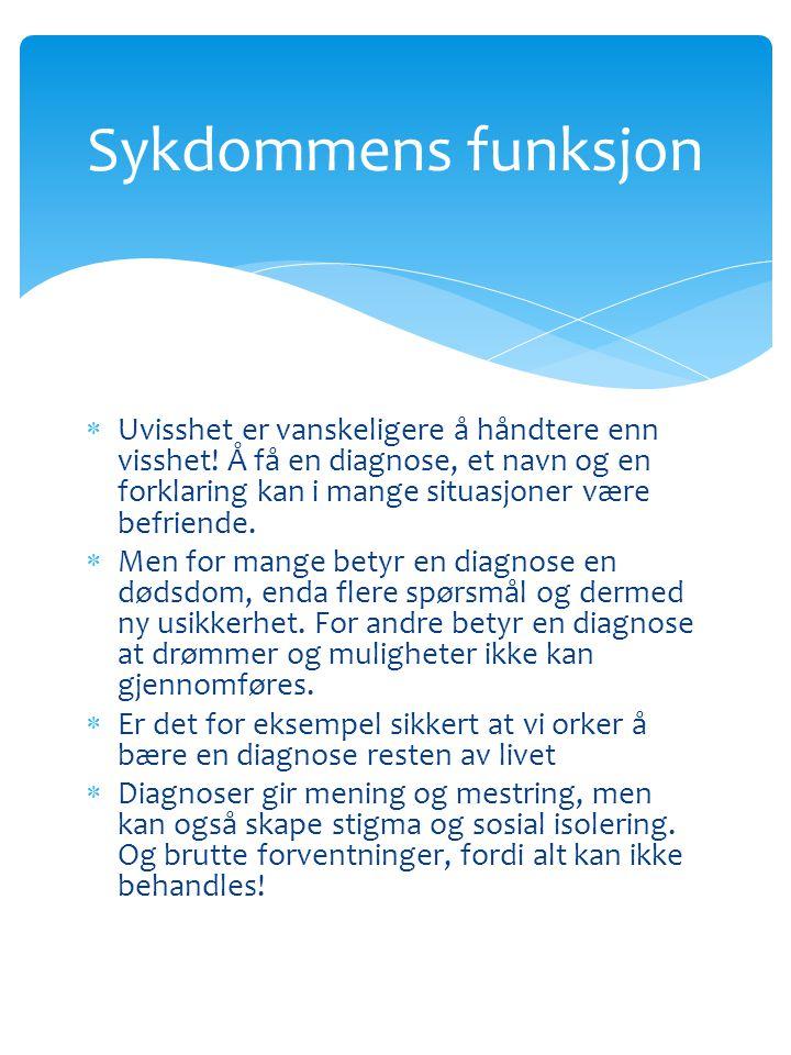 Sykdommens funksjon