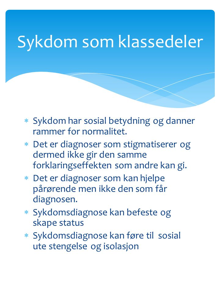Sykdom som klassedeler