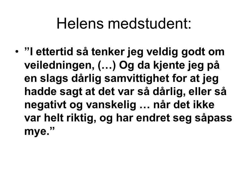 Helens medstudent: