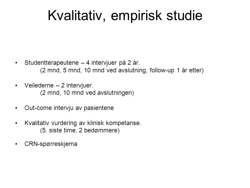 Kvalitativ, empirisk studie