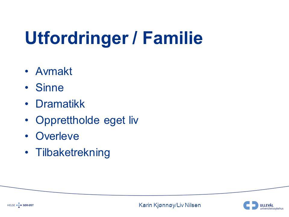 Utfordringer / Familie
