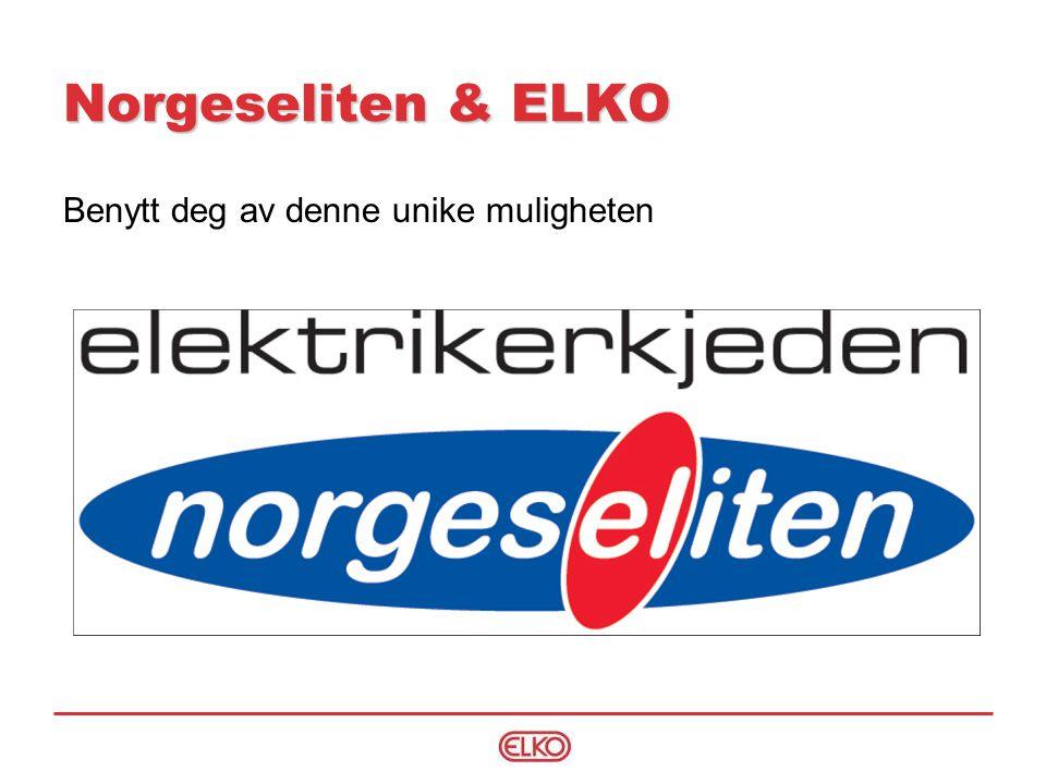 Norgeseliten & ELKO Benytt deg av denne unike muligheten