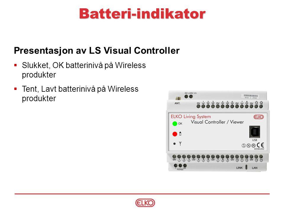 Batteri-indikator Presentasjon av LS Visual Controller