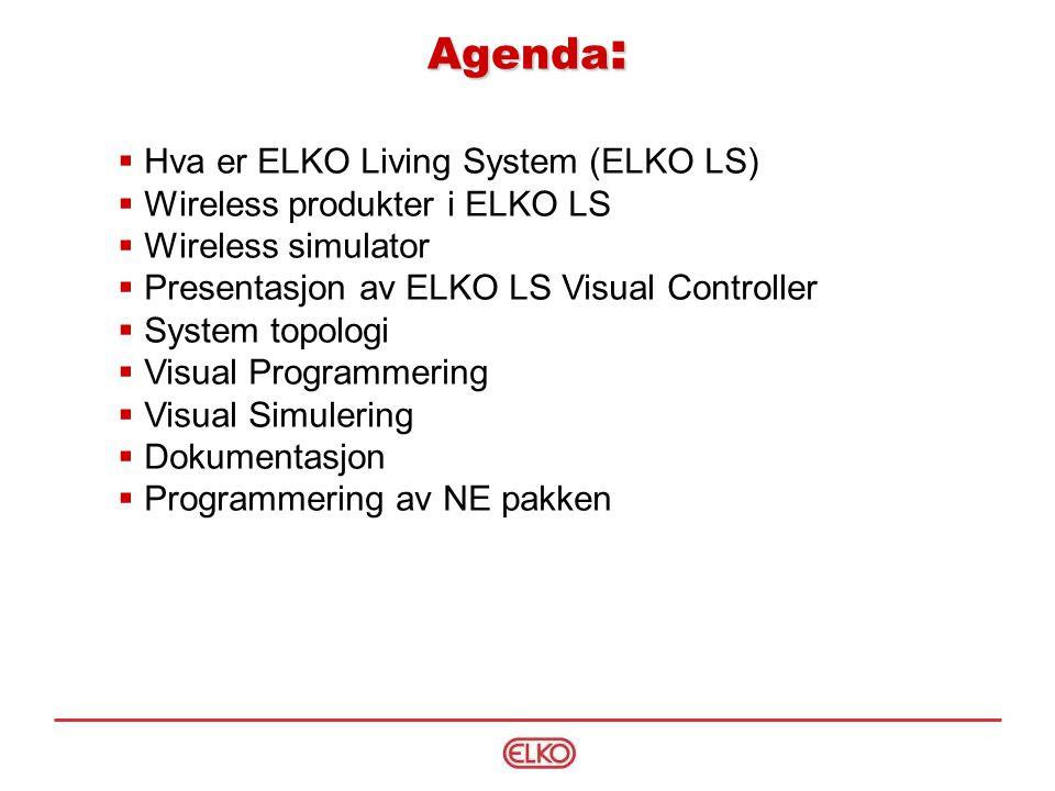 Agenda: Hva er ELKO Living System (ELKO LS)